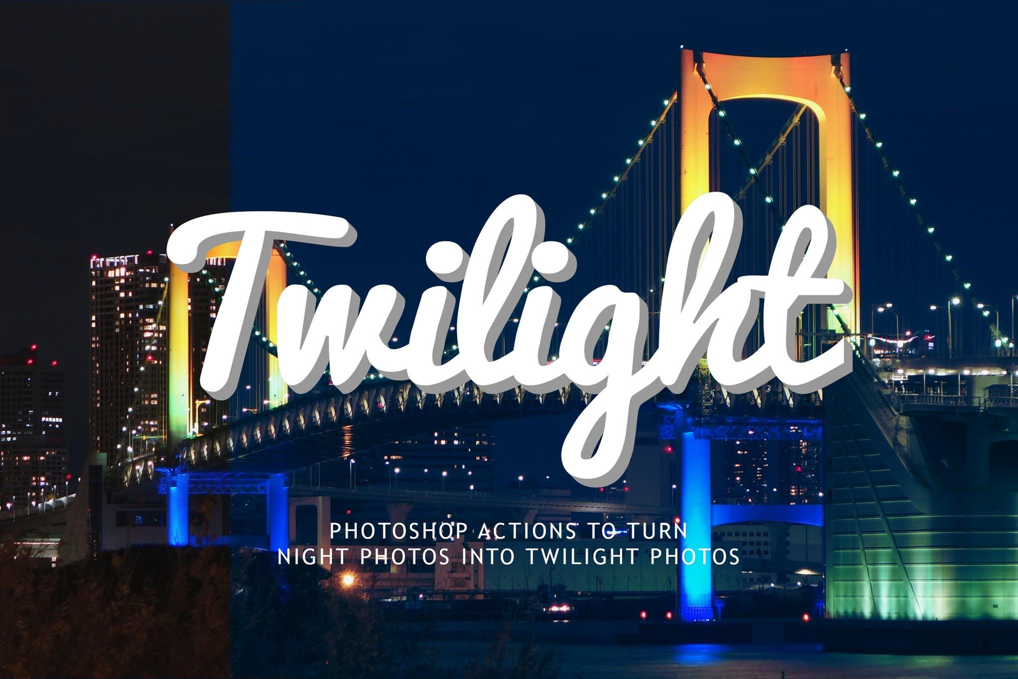 دانلود اکشن فتوشاپ Night to Twilight - به همراه آموزش ویدیویی